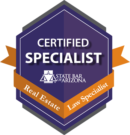 Certified Specialist: Real Estate Law - State Bar of Arizona